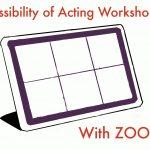 検証、ZOOMで演技ワークショップは可能か?